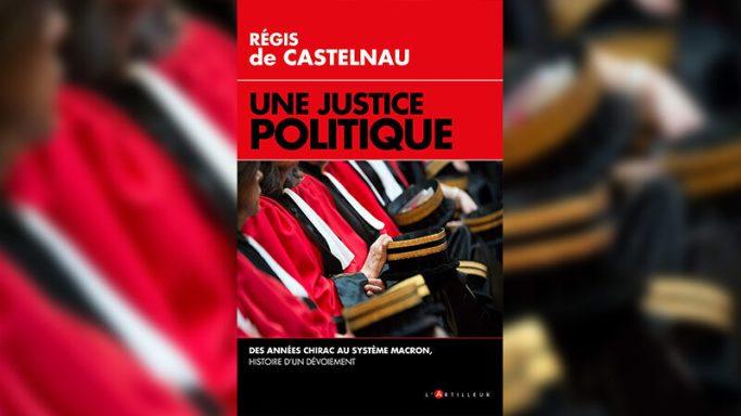 une-justice-politique-etat-de-droit-et-coup-detat-judiciaire-800x450-1